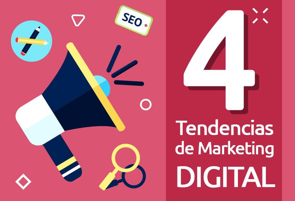 4 Tendencias de Marketing Digital en 2019