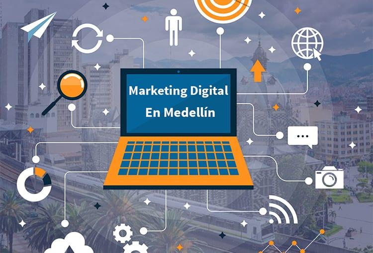 La importancia del Marketing Digital en una ciudad como Medellín