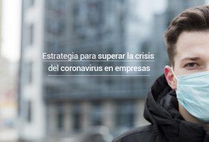 estrategia para superar la crisis del coronavirus en empresas