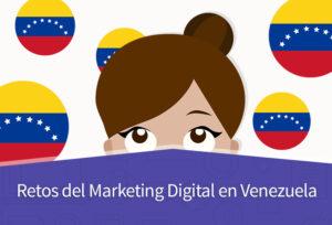 Retos del Marketing Digital en Venezuela.