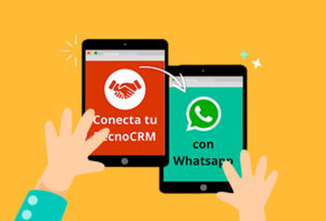 Integra el WhatsApp a tu CRM y lleva el seguimiento de prospectos y clientes a otro nivel
