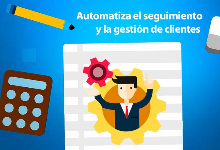 Automatiza el seguimiento y la gestión de clientes con un CRM potente