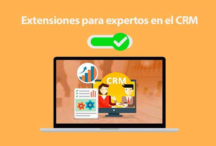 Potencia el CRM de tu organización con extensiones para expertos